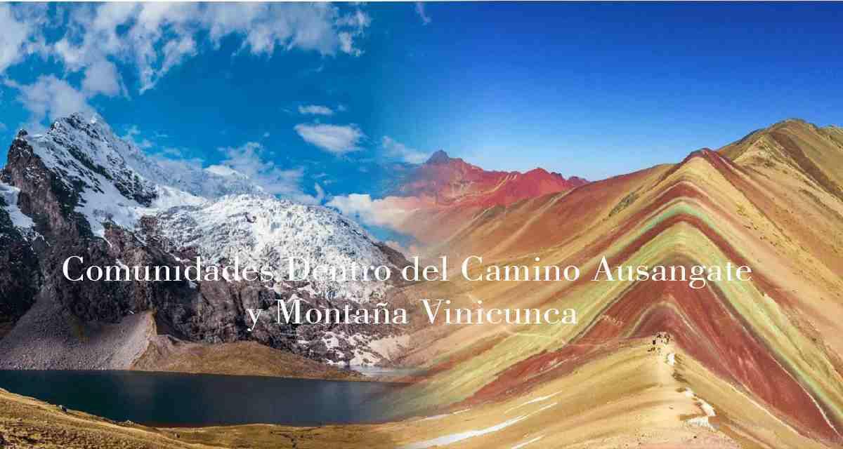 Comunidades Dentro del Camino Ausangate y Montaña Vinicunca
